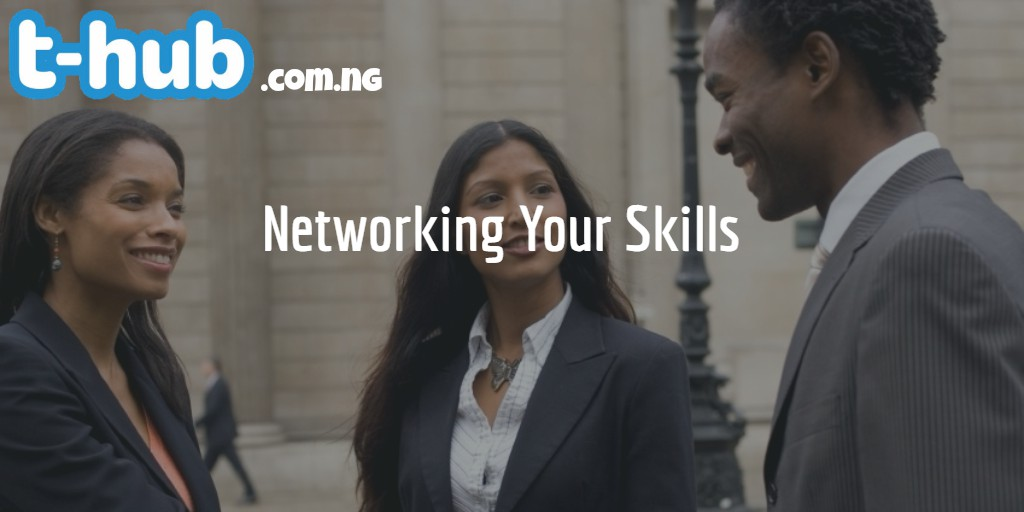 Why you should network your skills